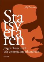 Statsvetaren - Jörgen Westerståhl Och Demokratins Århundrade