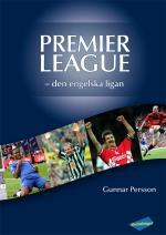 Premier League - Den Engelska Ligan