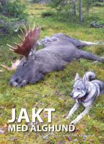 Jakt Med Älghund - Från Valp Till Älghund