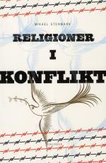 Religioner I Konflikt - Relationer Mellan Kristen Och Muslimsk Tro