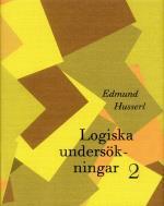 Logiska Undersökningar 2 - Undersökningar Kring Kunskapens Fenomeologi Och