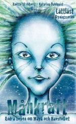 Månkraft - Andra Boken Om Maya Och Havsfolket