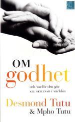 Om Godhet - Och Varför Den Gör All Skillnad I Världen