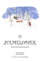 21 Julmelodier För Altblockflöjt