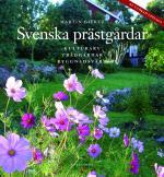 Svenska Prästgårdar - Kulturarv - Trädgårdar - Byggnadsvård