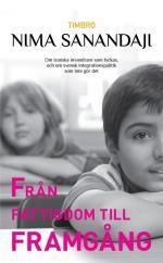 Från Fattigdom Till Framgång- Om Iranska Invandrare Som Lyckas, Och Om Svek