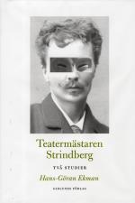 Teatermästaren Strindberg - Två Studier