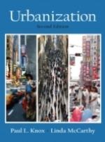 Urbanization - An Introduction To Urban Geography