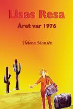 Lisas Resa - Året Var 1976
