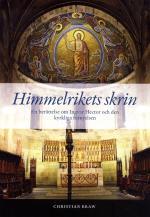 Himmelrikets Skrin - En Berättelse Om Ingvar Hector Och Den Kyrkliga Förnyelsen