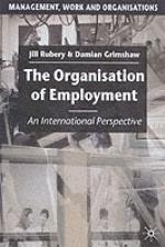 Organisation Of Employment - An International Perspective