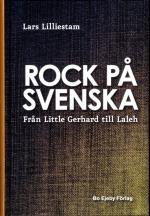 Rock På Svenska - Från Little Gerhard Till Laleh