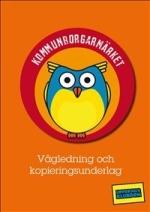 Kommunborgarmärket - Vägledning Och Kopieringsunderlag