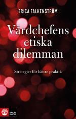 Vårdchefens Etiska Dilemman - Strategier För Bättre Praktik