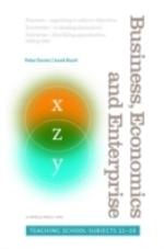 Business, Economics And Enterprise - Teaching School Subjects 11-19