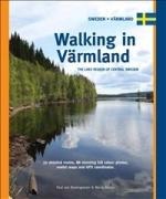 Walking In Varmland - The Lake Region Of Central Sweden