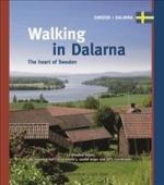 Walking In Dalarna - The Heart Of Sweden