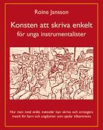 Konsten Att Skriva Enkelt - För Unga Instrumentalister