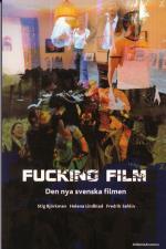 Fucking Film - Den Nya Svenska Filmen