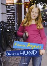 Finnes- Agnes, Önskas- Hund