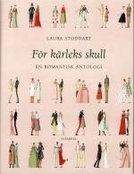 För Kärleks Skull - En Romantisk Antologi