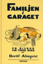 Familjen I Garaget - En Bilbok För Tidens Barn