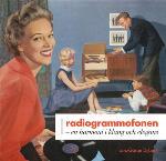 Radiogrammofonen - En Harmoni I Klang Och Elegans