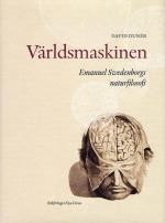 Världsmaskinen - Emanuel Swedenborg Och Naturfilosofin