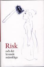 Risk Och Det Levande Mänskliga