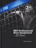 Ebs Professional Bass Equipment - 20 Years
