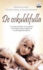 De Oskuldsfulla - Tre Systrars Berättelse Om Sin Uppväxt I Den Religiösa Se