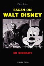Sagan Om Walt Disney - En Biografi
