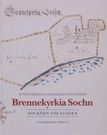 Brennekyrkia Sochn - Socknen Vid Staden