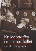 En Kvinnoröst I Manssamhället - Agda Montelius 1850-1920