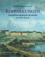 Kopparkungen - Handelshuset Björkman I Stockholm 1782-1824