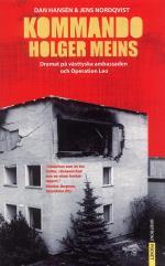 Kommando Holger Meins - Dramat På Västtyska Ambassaden Och Operation Leo