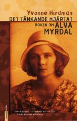 Det Tänkande Hjärtat - Boken Om Alva Myrdal