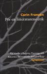För En Litteraturens Etik - En Studie I Birgitta Trotzigs Och Katarina Frostensons Författarskap