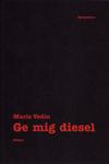 Ge Mig Diesel