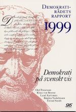 Demokrati På Svenskt Vis Demokratirådets Rapport 1999