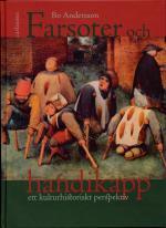 Farsoter Och Handikapp - Ett Kulturhistoriskt Perspektiv