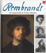 Rembrandt - Ett Vänporträtt Av Göran Hassler