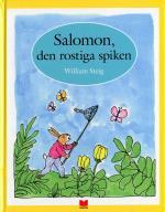 Salomon, Den Rostiga Spiken