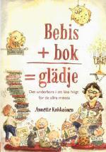 Bebis + Bok = Glädje - Det Underbara I Att Läsa Högt För De Allra Minsta