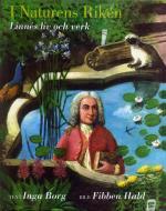 I Naturens Riken - Linnés Liv Och Verk