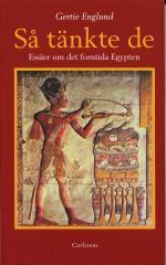 Så Tänkte De - En Essäsamling Om Det Forntida Egypten