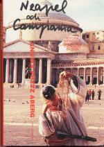 Neapel Och Campania - Historia, Människor Och Kultur I Vesuvius Skugga