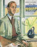 Min Far Henry Mayne - Liv Och Konst