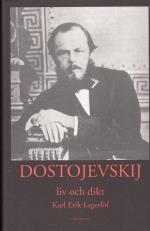 Dostojevskij - Liv Och Dikt