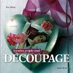 Kreativa Projekt Med Decoupage